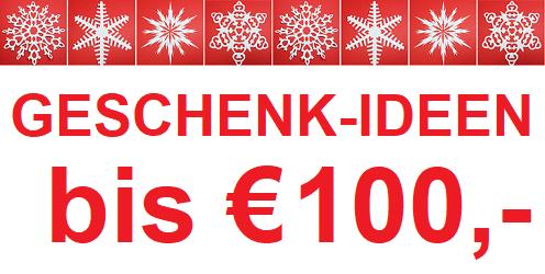 Geschenk-Ideen bis € 100,-